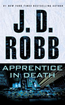 Apprentice in death - J. D Robb