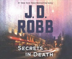 Secrets in death - J. D Robb