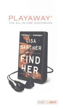 Find her : a novel - Lisa Gardner