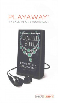 Property of a noblewoman : a novel - Danielle Steel