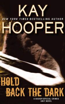 Hold Back the Dark - Kay; Bean Hooper