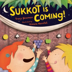 Sukkot is coming! - Tracy Newman