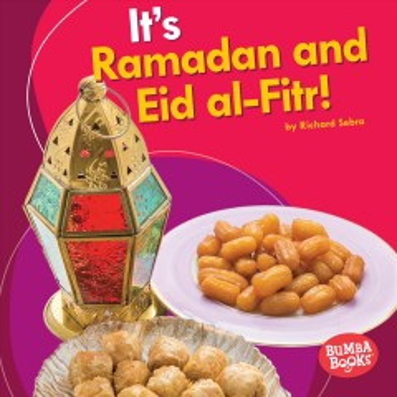 It's Ramadan and Eid al-Fitr! - Richard Sebra