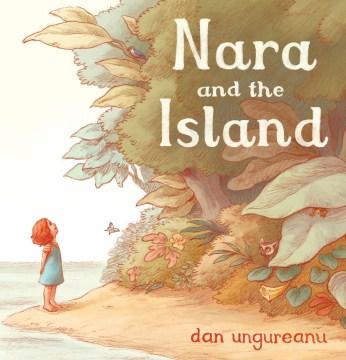 Nara and the Island - Dan Ungureanu