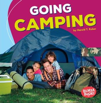 Going camping - Harold T Rober