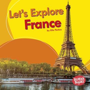 Let's Explore France - Elle Parkes