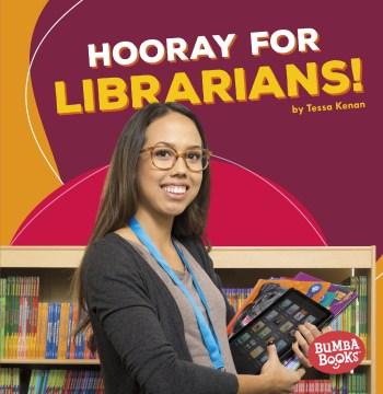 Hooray for librarians! - Tessa Kenan