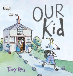 Our Kid - Tony Ross