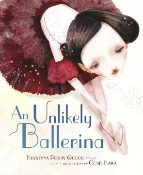 An unlikely ballerina - Krystyna Poray Goddu