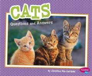 Cats : questions and answers - Christina Mia Gardeski