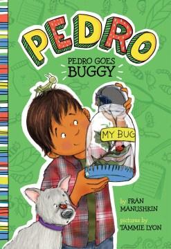 Pedro goes buggy - Fran Manushkin