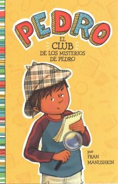El club de los misterios de Pedro - Fran Manushkin