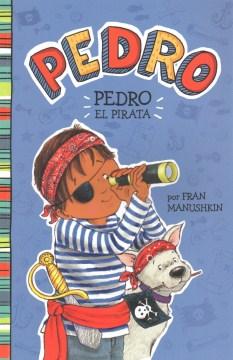 Pedro el pirata - Fran Manushkin