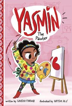 Yasmin the painter - Saadia Faruqi