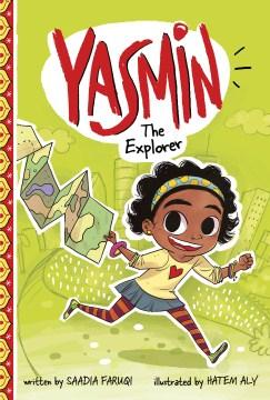 Yasmin the explorer - Saadia Faruqi