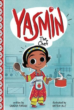 Yasmin the chef - Saadia Faruqi