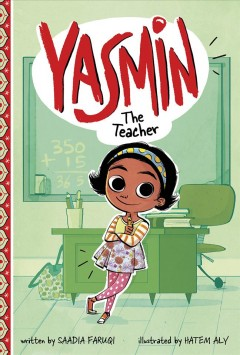 Yasmin the teacher - Saadia Faruqi