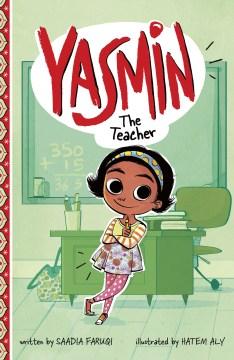 Yasmin the teacher - Saadia Faruqi