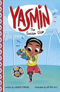 Yasmin the soccer star - Saadia Faruqi
