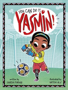 You can do it, Yasmin! - Saadia Faruqi