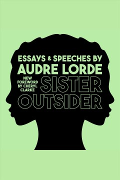 Sister outsider : essays and speeches - Audre Lorde