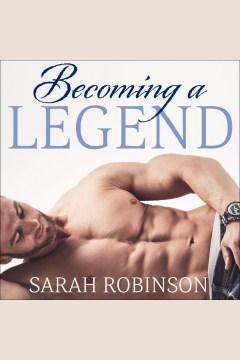 Becoming a legend - Sarah Robinson