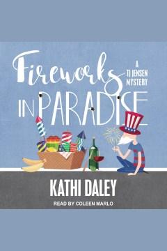Fireworks in paradise - Kathi Daley
