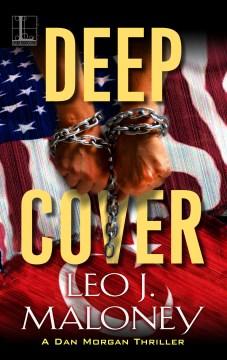 Deep cover - Leo J Maloney