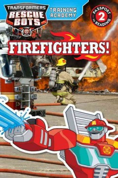 Training Academy : firefighters! - Trey King