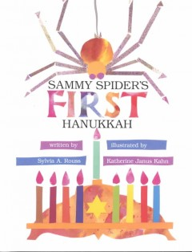 Sammy Spider's first Hanukkah - Sylvia A Rouss