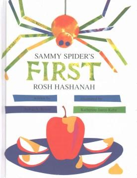 Sammy Spider's first Rosh Hashanah - Sylvia A Rouss