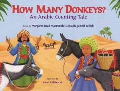 How many donkeys? : an Arabic counting tale - Margaret Read MacDonald