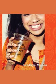 When Dimple met Rishi - Sandhya Menon
