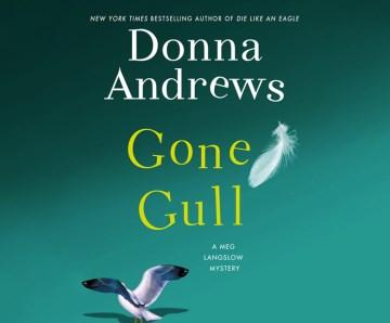 Gone gull - Donna Andrews