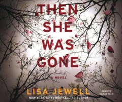 Then she was gone - Lisa Jewell