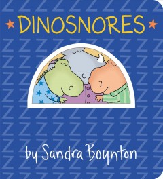 Dinosnores - Sandra Boynton