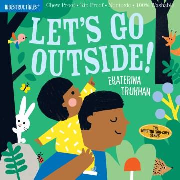 Let's go outside! - Ekaterina Trukhan