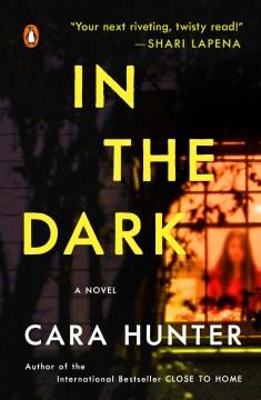 In the dark - Cara Hunter
