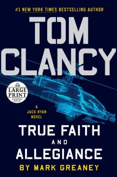 Tom Clancy True Faith and Allegiance - Mark Greaney