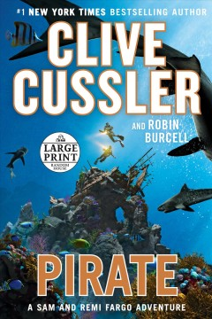 Pirate : a Sam and Remi Fargo adventure - Clive Cussler