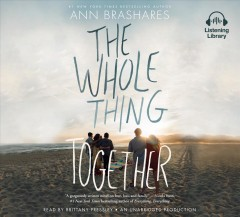 Whole Thing Together - Ann Brashares