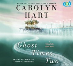 Ghost times two - Carolyn G Hart