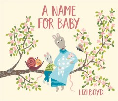 A name for baby - Lizi Boyd
