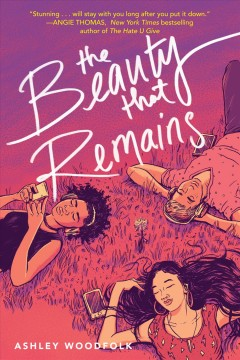 The beauty that remains - Ashley Woodfolk
