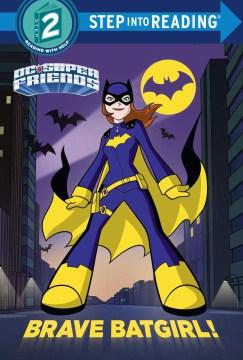 Brave Batgirl! - Christy Webster