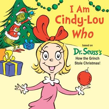 I am Cindy-Lou Who - Tish Rabe