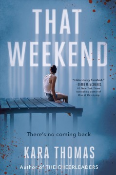 That Weekend - Kara Thomas