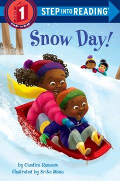 Snow day! - Candice F Ransom