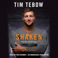 Shaken : discovering your true identity in the midst of life's storms - Tim Tebow