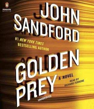 Golden prey : a novel - John Sandford